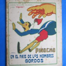 Libros antiguos: SERIE PINOCHO. PINOCHO EN EL PAIS DE LOS HOMBRES GORDOS. EDITORIAL SATURNINO CALLEJA, 1919.. Lote 47655306