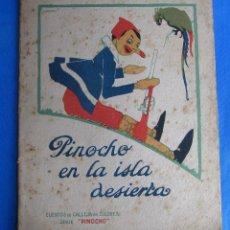 Libros antiguos: CUENTOS DE CALLEJA EN COLORES. SERIE PINOCHO. PINOCHO EN LA ISLA DESIERTA. EDIT. S. CALLEJA, 1919.. Lote 47657665
