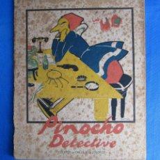 Libros antiguos: CUENTOS DE CALLEJA EN COLORES. SERIE PINOCHO. PINOCHO DETECTIVE. EDITORIAL. SATURNINO. CALLEJA, 1919. Lote 47658068