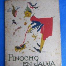 Libros antiguos: CUENTOS DE CALLEJA EN COLORES. SERIE PINOCHO. PINOCHO EN JAUJA. EDITORIAL. SATURNINO. CALLEJA, 1919.. Lote 47658482