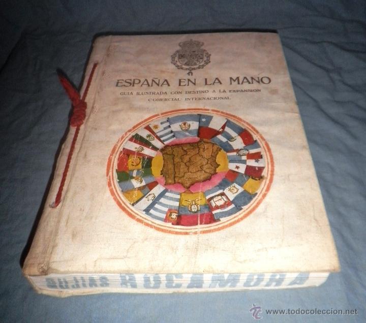 Libros antiguos: ESPAÑA EN LA MANO GUIA ILUSTRADA - AÑO 1928 - MONUMENTAL OBRA ILUSTRADA. - Foto 2 - 47666065