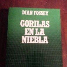 Libros antiguos: GORILAS EN LA NIEBLA.- DIAN FOSSEY. Lote 47696648