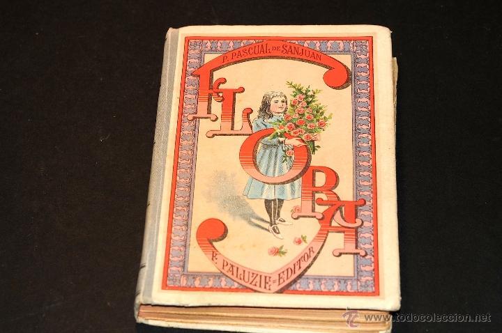 FLORA LA EDUCACION DE UNA NIÑA PILAR PASCUAL DE SANJUAN AÑO 1898 (Libros Antiguos, Raros y Curiosos - Literatura Infantil y Juvenil - Otros)