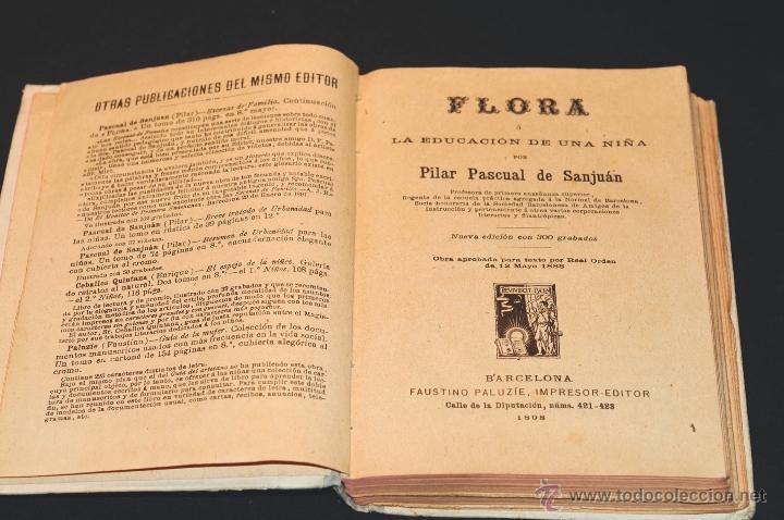 Libros antiguos: FLORA LA EDUCACION DE UNA NIÑA PILAR PASCUAL DE SANJUAN AÑO 1898 - Foto 2 - 47697602