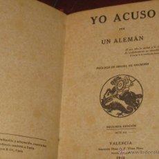 Libros antiguos: YO ACUSO POR UN ALEMÁN EDIT IMPRENTA HIJOS DE F. VIVES MORA AÑO 1916. Lote 47697887