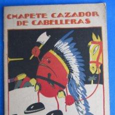 Libros antiguos: CUENTOS DE CALLEJA EN COLORES. PINOCHO CONTRA CHAPETE. CHAPETE CAZADOR DE CABELLERAS. CALLEJA, 1923.. Lote 47709936