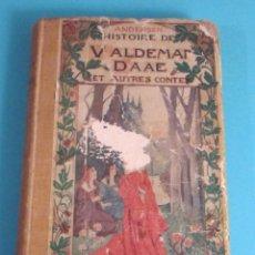 Libros antiguos: HISTOIRE DE VALDEMAR DAAE PAR ANDERSEN. ILUSTRATIONS DE YAN DARGENT. Lote 47736792