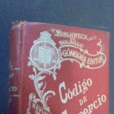 Libros antiguos: CODIGO DE COMERCIO - BIBLIOTECA DE BOLSILLO - REVISTA DE LOS TRIBUNALES - GONGORA EDITORIAL - 1902.. Lote 47746454