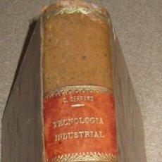 Libros antiguos: TECHNOLOGÍA INDUSTRIAL TOMO 3 ORGANIZACIÓN DE TALLERES Y CONTABILIDAD INDUSTRIAL AÑO 1921. Lote 47773451