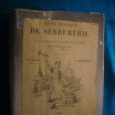 Libros antiguos: E. BARBEROT: - TRAITE PRATIQUE DE SERRURERIE. COSTRUCTIONS EN FER. SERRURERIE D'ART - (PARIS, 1888). Lote 47780014