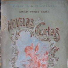 Libros antiguos: EMILIA PARDO BAZAN / NOVELAS CORTAS . Lote 47791822