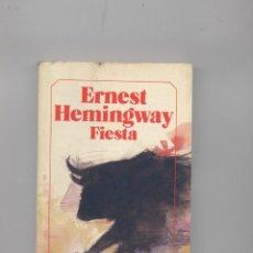 Libros antiguos: FIESTA- ERNEST HEMINGWAY. Lote 47809344