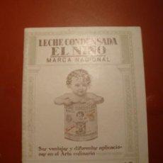 Libros antiguos: LECHE CONDESADA EL NIÑO. Lote 47818520