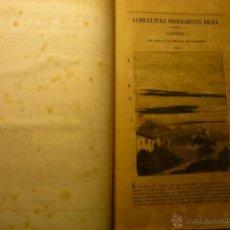 Libros antiguos: LIBRO TRATADO COMPLETO DE AGRICULTURA-TEORICA Y PRACTICA -MADRID 1844- DIRECCION J.M. BAILLY-PARIS. Lote 47858984
