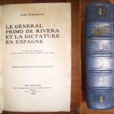 Libros antiguos: PEMARTÍN, JOSÉ. LE GÉNÉRAL PRIMO DE RIVERA ET LA DICTADURE EN ESPAGNE. Lote 47903508