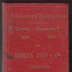 Libros antiguos: CATALOGO DE LIBROS ESPAÑOLES ANTIGUOS Y MODERNOS-GARCIA RICO Y C.-LIB. UNIVERSAL-1916-MADRID-LH55. Lote 47913183