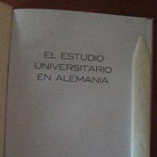 Libros antiguos: EL ESTUDIO UNIVERSITARIO EN ALEMANIA.. Lote 47918567