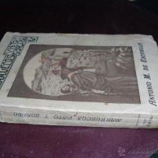 Libros antiguos: 1928 MARRUECOS VISTO Y SOÑADO A. ESCAMILLA. Lote 47959944