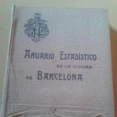 Libros antiguos: ANUARIO ESTADISTICO DE LA CIUDAD DE BARCELONA 1913. Lote 47964988