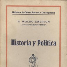 Libros antiguos: R. WALDO EMERSON. HISTORIA Y POLÍTICA. BARCELONA, S.F. (C. 1930). EDM-1. Lote 47956735