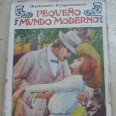 Libros antiguos: PEQUEÑO MUNDO MODERNO TOMO 2 ANTONIO FOGAZZARO EDIT MAUCCI AÑO 1911. Lote 47983014