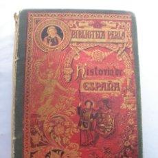 Libros antiguos: BIBLIOTECA PERLA. HISTORIA CRITICA DE ESPAÑA. MANUEL RODRIGUEZ NAVAS. 1899 SATURNINO CALLEJA. Lote 48015021