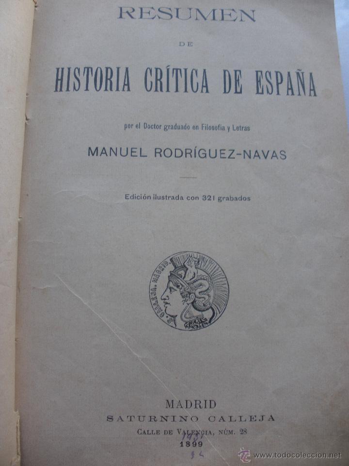 Libros antiguos: BIBLIOTECA PERLA. HISTORIA CRITICA DE ESPAÑA. MANUEL RODRIGUEZ NAVAS. 1899 SATURNINO CALLEJA - Foto 3 - 48015021