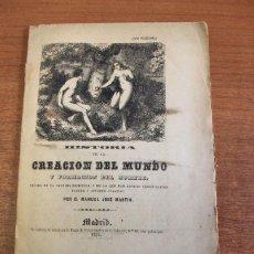 Libros antiguos: HISTORIA DE LA CREACION DEL MUNDO Y FORMACION DEL HOMBRE... (DOS PLIEGOS) MARTIN, MANUEL JOSE. 1855. Lote 48016700
