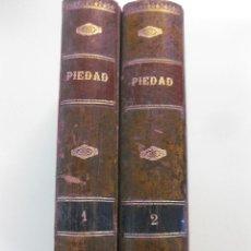 Libros antiguos: PIEDAD. HISTORIA DE UNA JOVEN DESGRACIADA. MARIANA DE MENDOZA.2 VOLUMENES. JUAN PONS 1890.. Lote 48018643