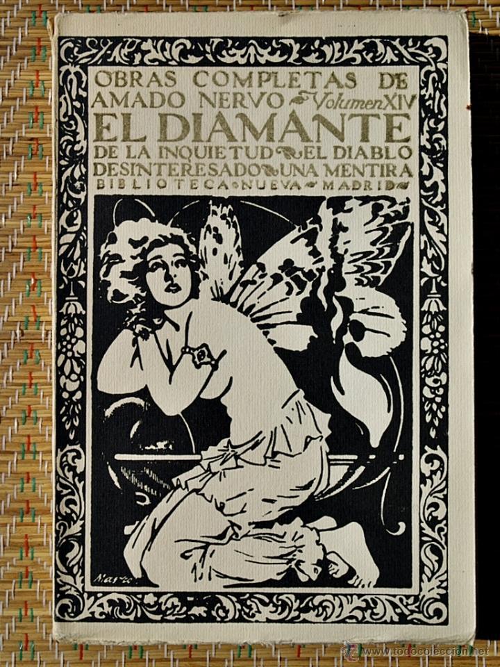OBRAS COMPLETAS DE AMADO NERVO XIV - EL DIAMANTE DE LA INQUIETUD - BIBLIOTECA NUEVA 1927 (Libros antiguos (hasta 1936), raros y curiosos - Literatura - Narrativa - Otros)