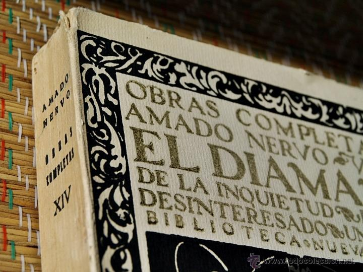 Libros antiguos: OBRAS COMPLETAS DE AMADO NERVO XIV - El diamante de la inquietud - Biblioteca Nueva 1927 - Foto 3 - 48060212