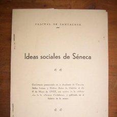 Libros antiguos: SANTACRUZ, PASCUAL DE. IDEAS SOCIALES DE SÉNECA : CONFERENCIA PRONUNCIADA EN LA ACADEMIA DE CIENCIAS. Lote 48094923