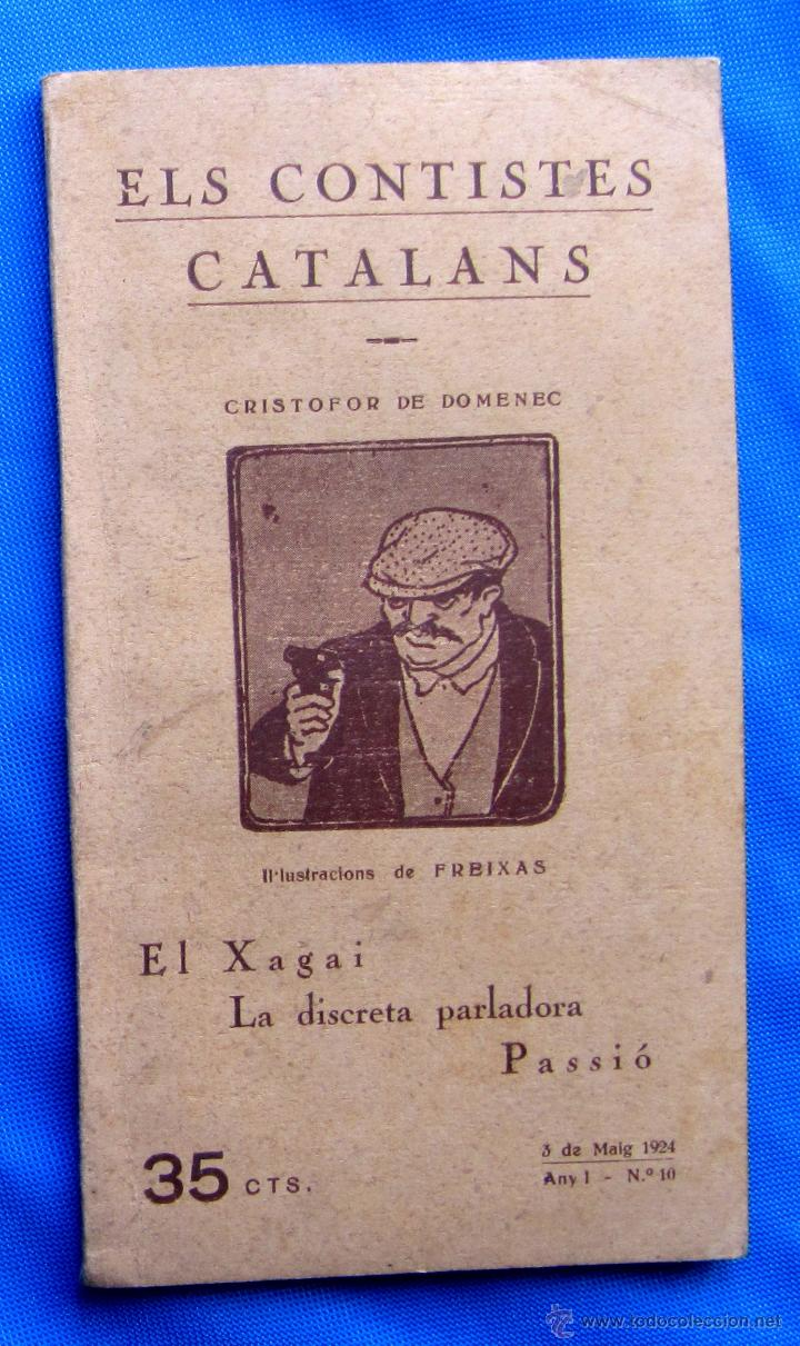 ELS CONTISTES CATALANS. CRISTOFOR DE DOMENEC. EL XAGAI, LA DISCRETA... ANY 1, Nº 10. 3 DE MAIG, 1924 (Libros antiguos (hasta 1936), raros y curiosos - Literatura - Narrativa - Otros)
