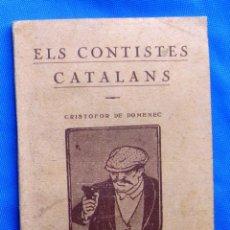 Libros antiguos: ELS CONTISTES CATALANS. CRISTOFOR DE DOMENEC. EL XAGAI, LA DISCRETA... ANY 1, Nº 10. 3 DE MAIG, 1924. Lote 48126691