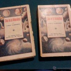 Libros antiguos: DIOS EN LA NATURALEZA - 2 TOMOS POR CAMILO FLAMMARIÓN - CASA EDITORIAL MAUCCI. Lote 48149504