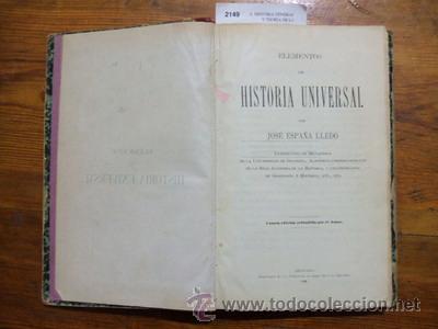 ELEMENTOS DE HISTORIA UNIVERSAL POR --- ( SIGLO XIX ) - ESPAÑA LLEDÓ, JOSÉ (Libros Antiguos, Raros y Curiosos - Historia - Otros)