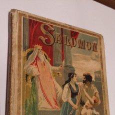 Libri antichi: SALOMON - P. BERTHE - NARRACIONES BIBLICAS - SATURNINO CALLEJA MADRID. Lote 48193075