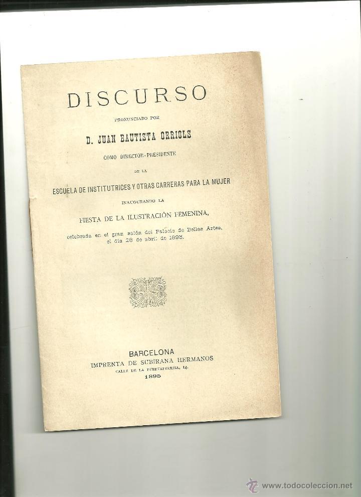 3633.- FIESTA DE LA ILUSTRACION FEMENINA-DISCURSO DE JUAN BAUTISTA ORRIOLS (Libros Antiguos, Raros y Curiosos - Pensamiento - Otros)