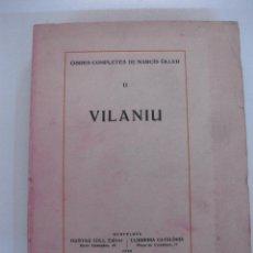Libros antiguos: OBRES COMPLETES DE NARCIS OLLER. II -.VILANIU. GUSTAU GILI EDITOR - LLIBRERIA CATALONIA. 1928. Lote 48201746