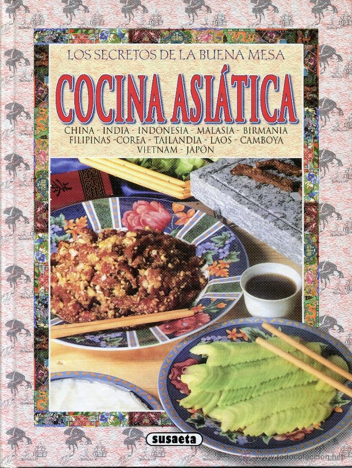 COCINA ASIATICA, ED SUSAETA (Libros Antiguos, Raros y Curiosos - Cocina y Gastronomía)