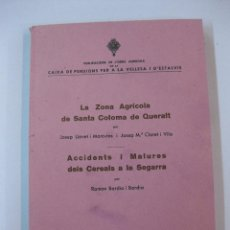 Libros antiguos: LA ZONA AGRICOLA DE STA. COLOMA DE QUERALT. J. LLOVET - J.Mª. CLOTET.1936. ACCIDENTS I MALURES ..... Lote 228034915