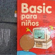 Libros antiguos: LIBRO PROGRAMACION BASIC PARA NIÑOS. Lote 48284758