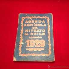 Libros antiguos: AGENDA AGRICOLA NITRATO DE CHILE 1929. Lote 48287170