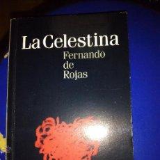 Libros antiguos: LA CELESTINA - FERNANDO DE ROJAS. Lote 48308701