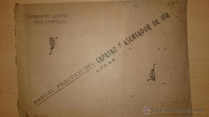 MANUAL PRACTICO DEL CAPATAZ Y ASENTADOR DE VÍA - TEXTO + ATLAS - TRENES - CÁCERES 1917 (Libros Antiguos, Raros y Curiosos - Bellas artes, ocio y coleccionismo - Otros)