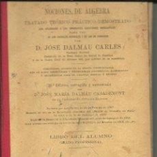 Libros antiguos: ARITMÉTICA RAZONADA Y NOCIONES DE ÁLGEBRA ( AÑO 1915 ). Lote 48359422
