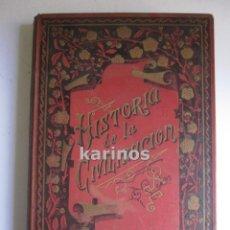 Libros antiguos: HISTORIA DE LA CIVILIZACIÓN. BERLANGA, CURTIS, CARLOS MENDOZA, ETC...ED. RAMÓN MOLINAS +-1910 B2. Lote 48411459