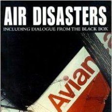 Libros antiguos: AIR DISASTERS: INCLUDING DIALOGUE FROM THE BLACK BOX HARDCOVER – 1999 BY LEO MARRIOTT (AUTHOR). Lote 48433581