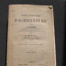 Libros antiguos - TRAITE ELEMENTAIRE D' AGRICULTURE - TOMO II - J. GIRARDIN ET A. DU BREUIL - GARNIER FRERES 1875 - 48445798
