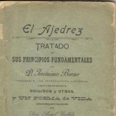 Livres anciens: EL AJEDREZ TRATADO DE PRINCIPIOS FUNDAMENTALES. 1901 GERONIMO BORAO, ZARAGOZA TIPOGRAFIA SANZ. Lote 48491567